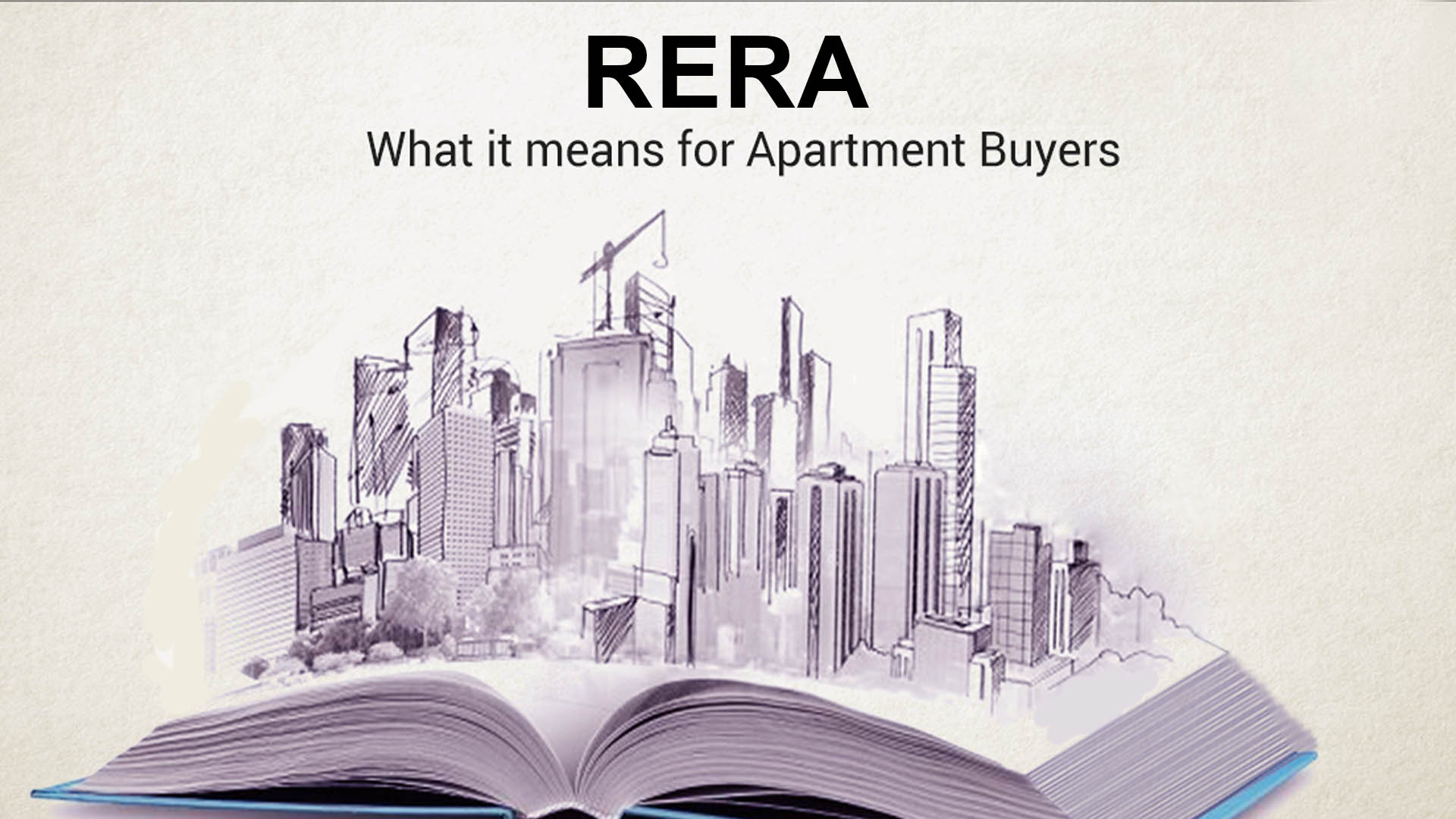 Real Estate Sector: The In And Out of RERA – A Thorough Perspective
