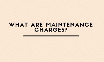 Are You Aware Of Your Building Maintenance Charges?