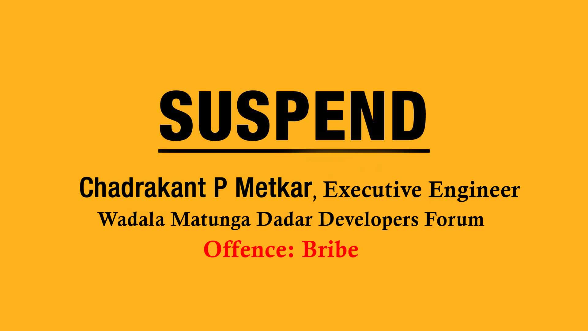 Appeal For A Strict Action Against Bribe
