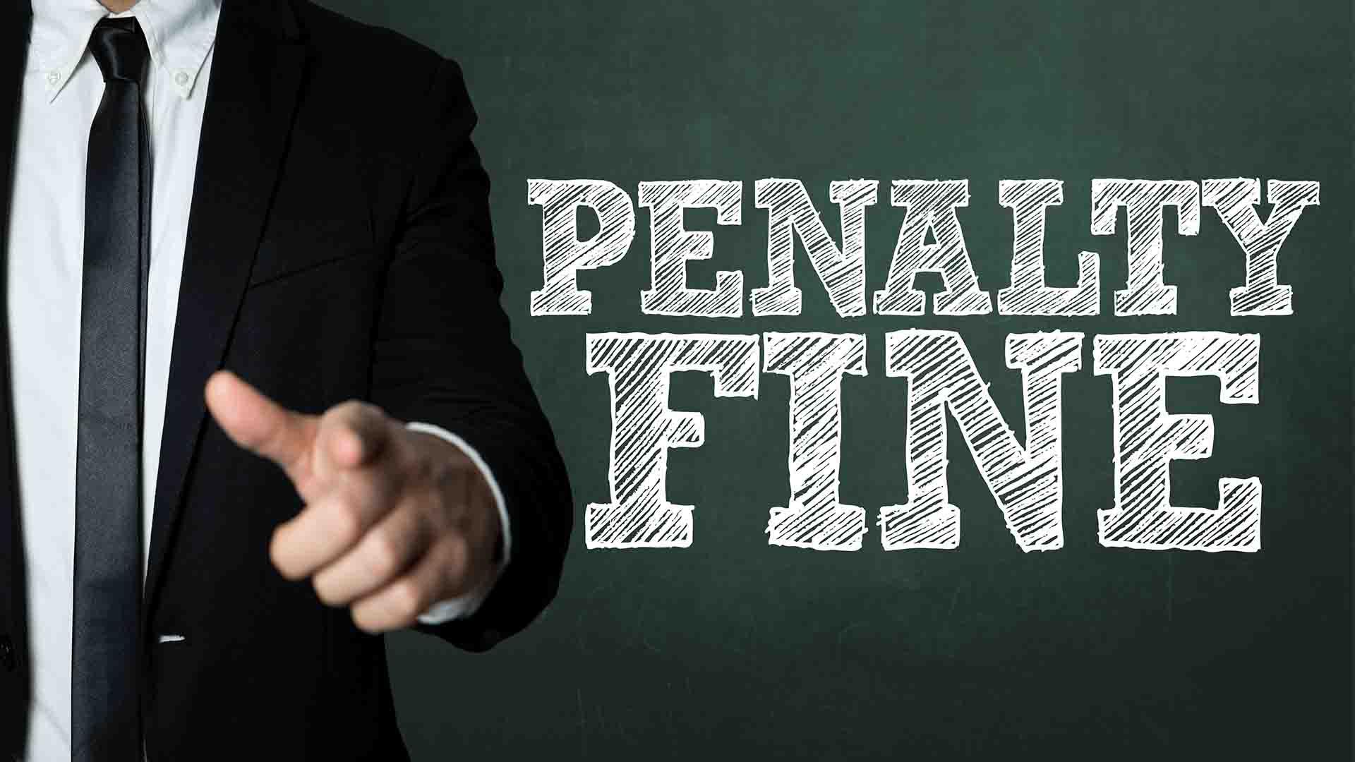 penalty fine