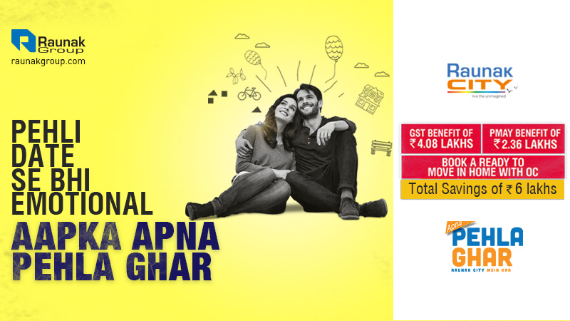 Raunak Group presents Apna Pehla Ghar Campaign