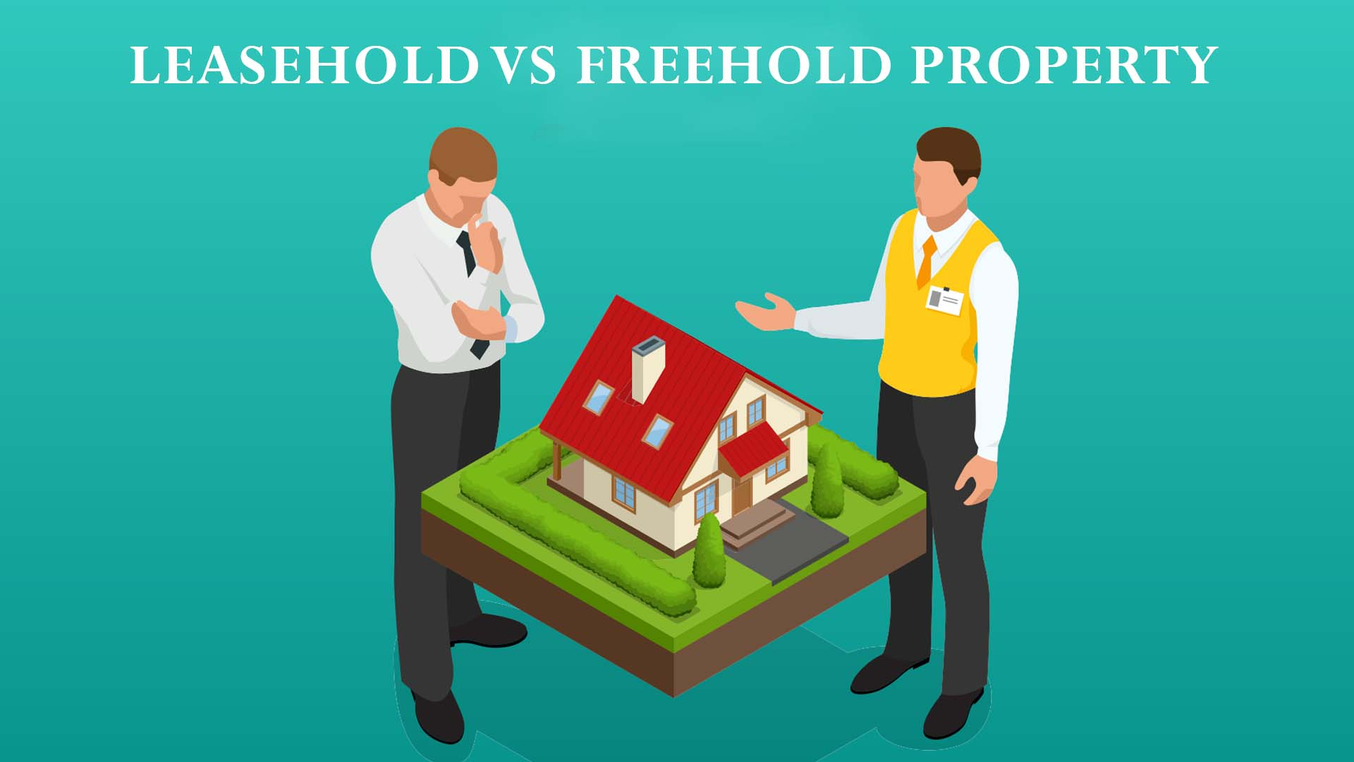"""freehold"" and ""leasehold"" properties"