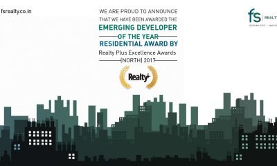 FS Realty bags the 9th REALTY PLUS EXCELLENCE AWARDS (NORTH) 2017