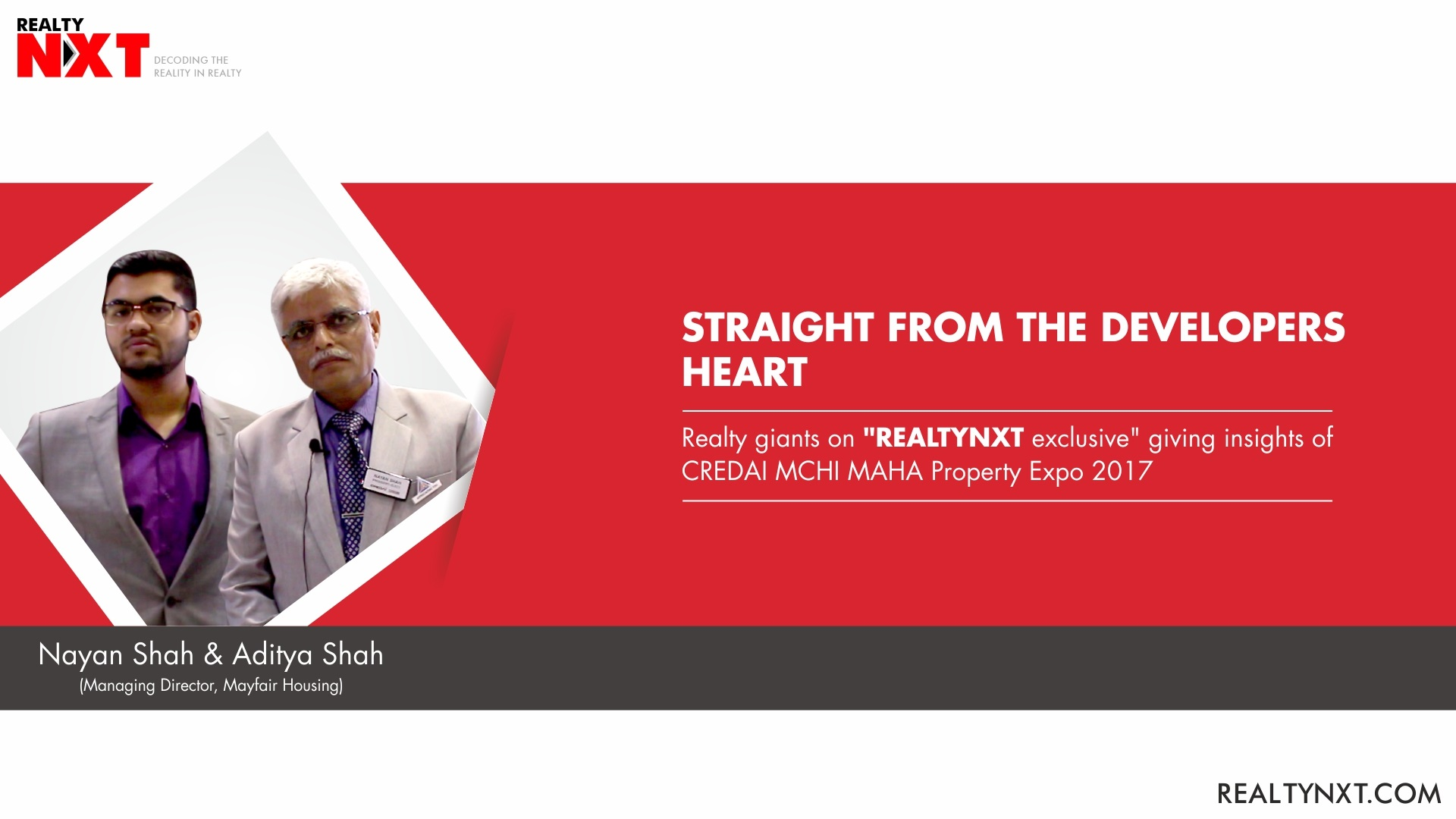 Realty Nxt Interviews Mayfair Housing, MD Mr. Nayan Shah And Aditya Shah at CREDAI MCHI