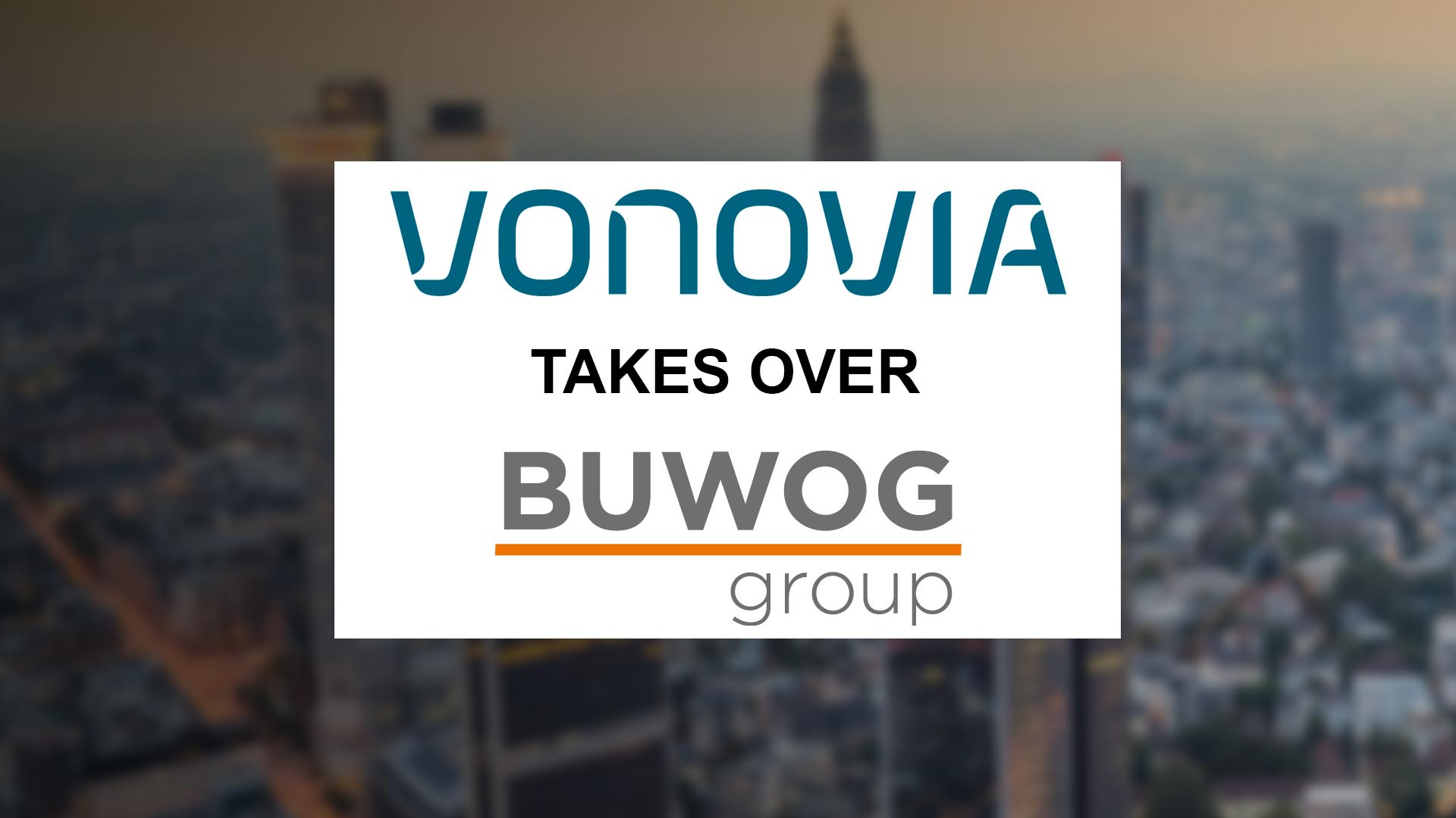 Vonovia Takes Over Buwog Group