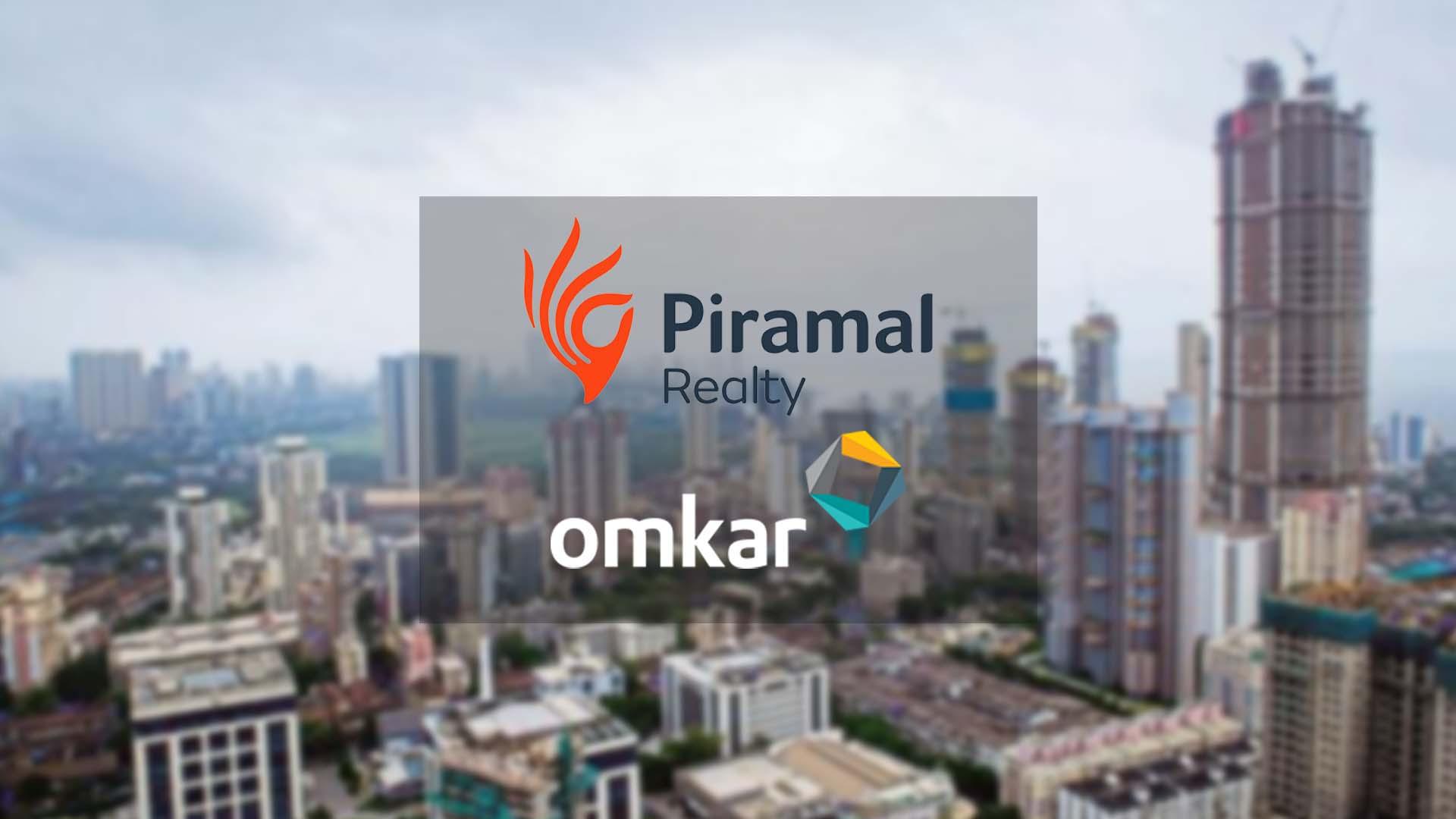 Piramal Realty Sign A Deal With Omkar Realtors