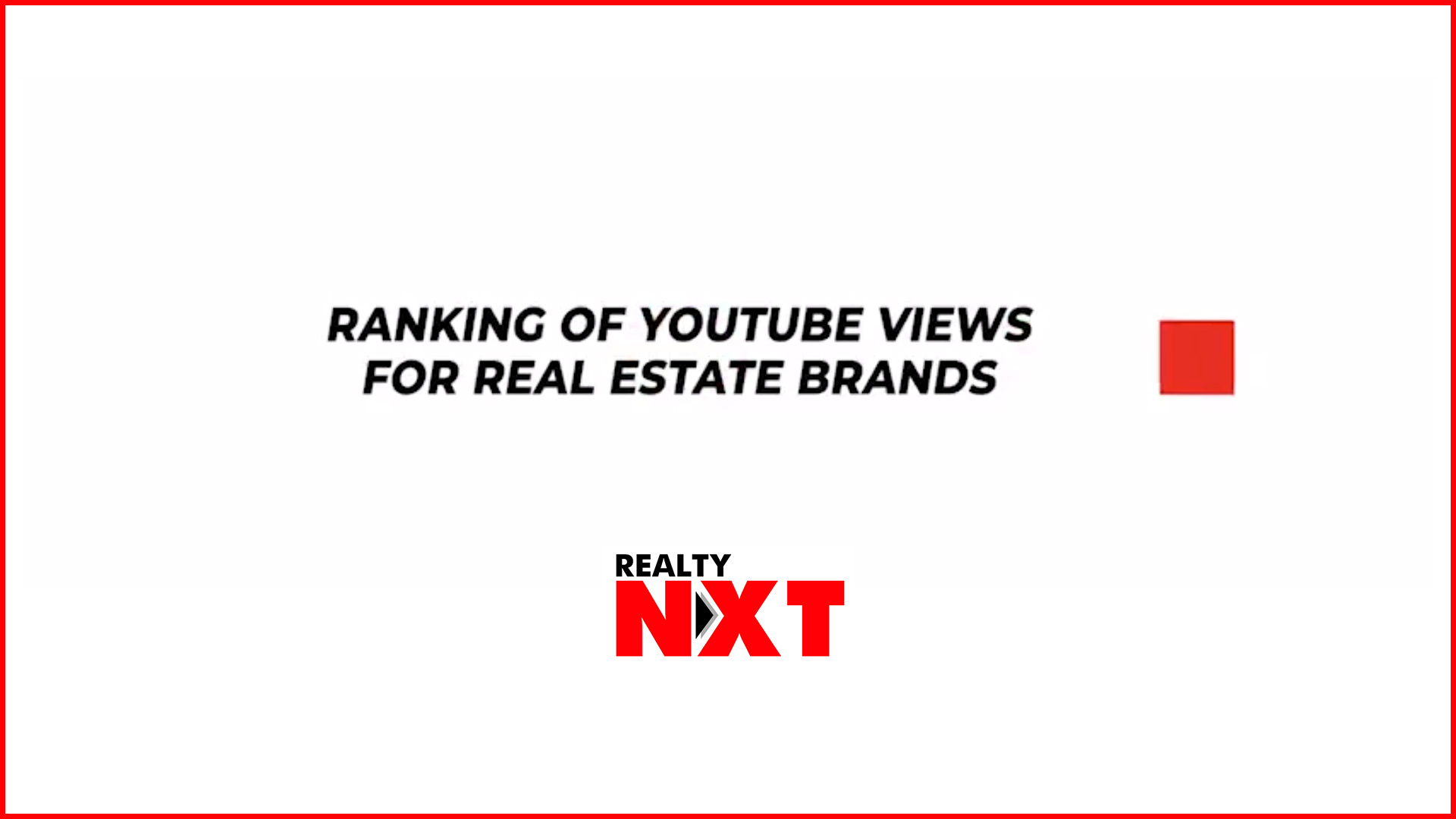 Top 10 Real Estate Brands On YouTube 2017