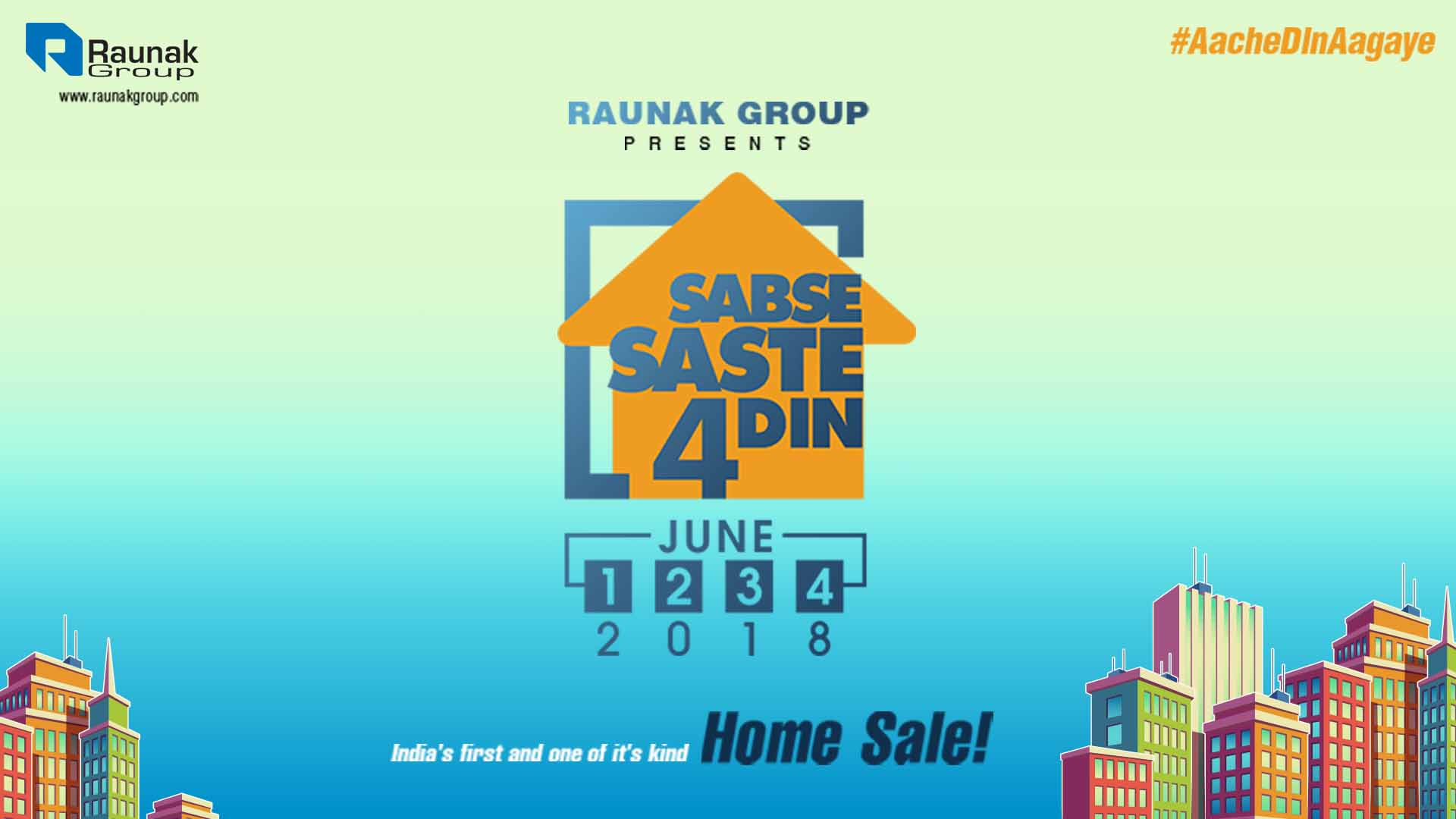 Raunak Group launches Sabse Saste 4 Din
