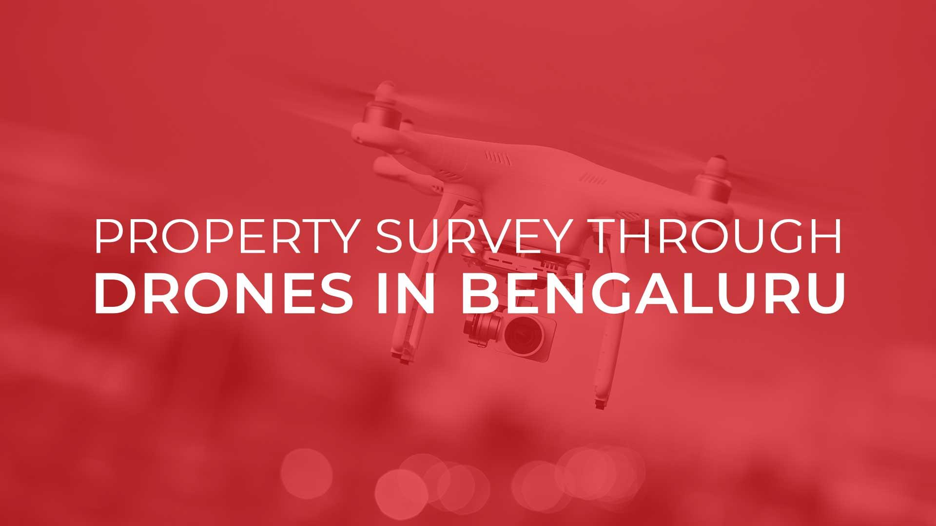 Property Survey In Bengaluru's Jayanagar Ward Done Through Drones