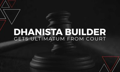 Dhanista Builders From Mumbai Get The Ultimatum From Court