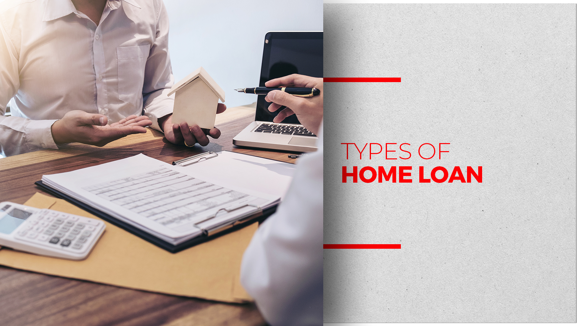 Types Of Home Loans Every Home Buyer Should Know About