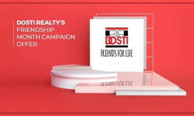 Dosti Realty Presents The 'Dosti Realty Friendship Month' Campaign Offer