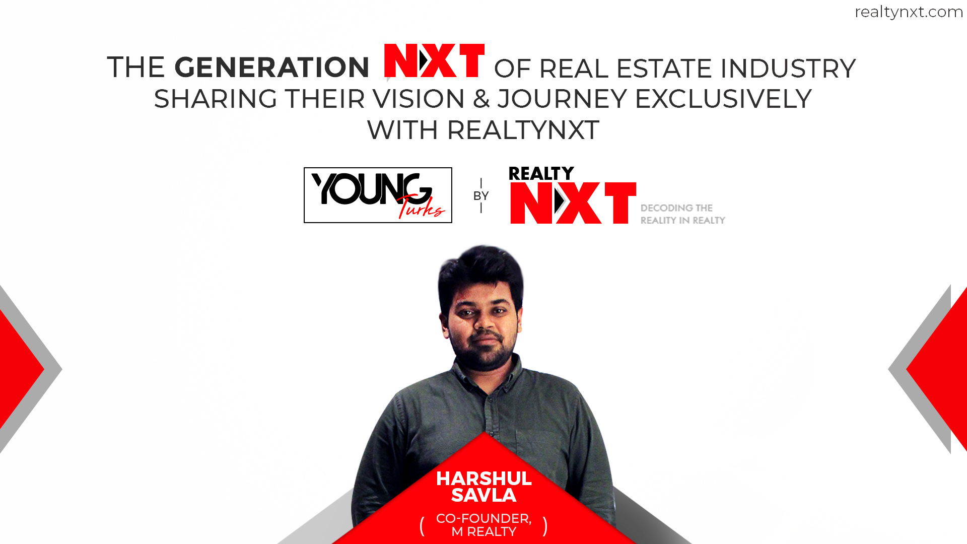 Young Turks Featuring Harshul Savla Of M Realty