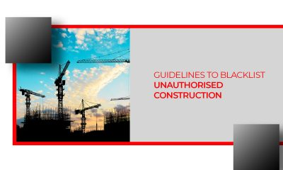 Guidelines To Ban Builders For Illegal Construction
