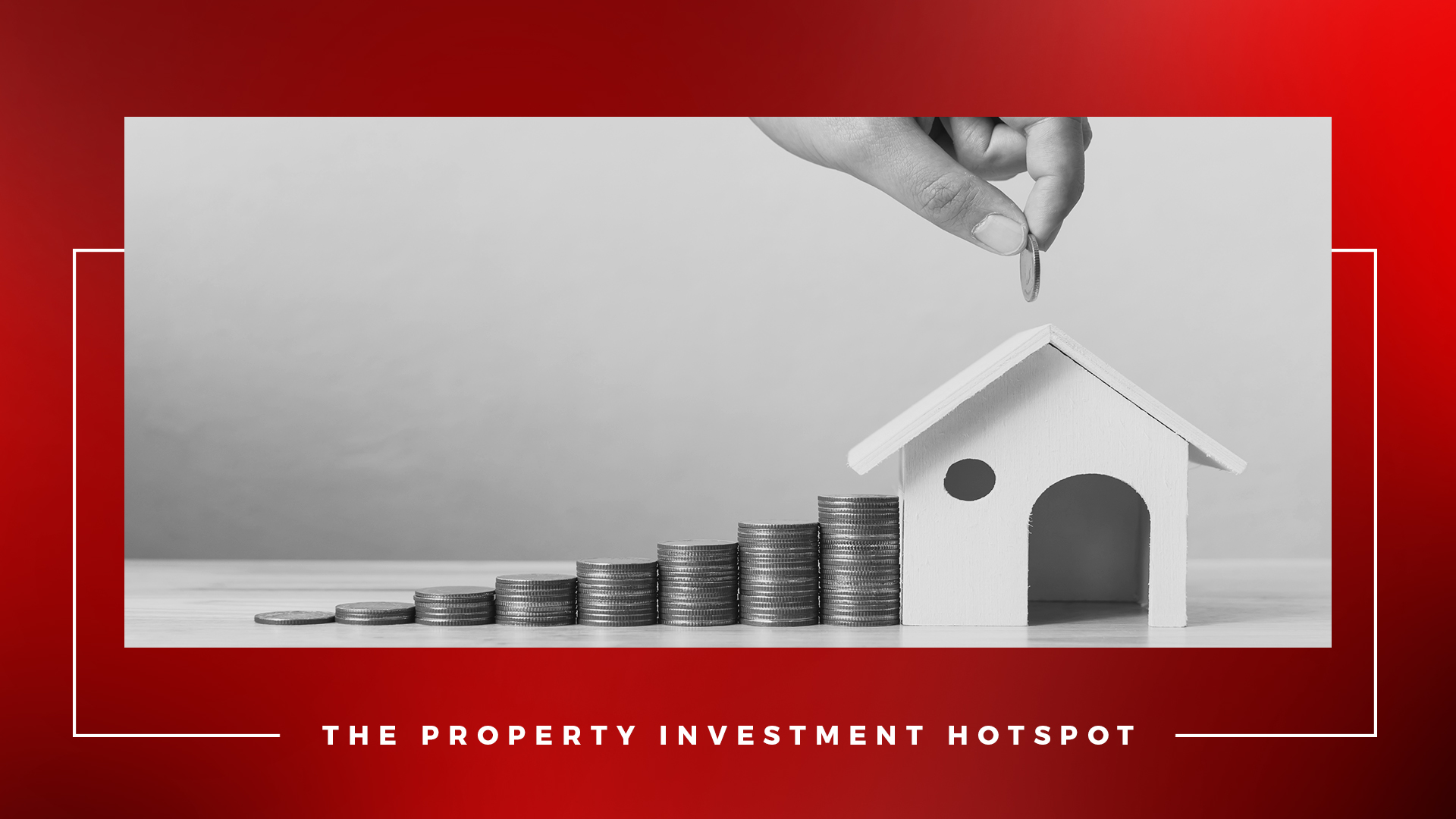 Top Property Investment Hotspots 2018