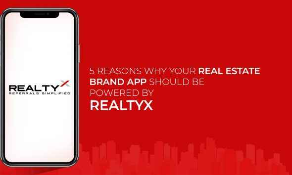 5 Reasons Why Your RealEstate App Should Be Powered By RealtyX