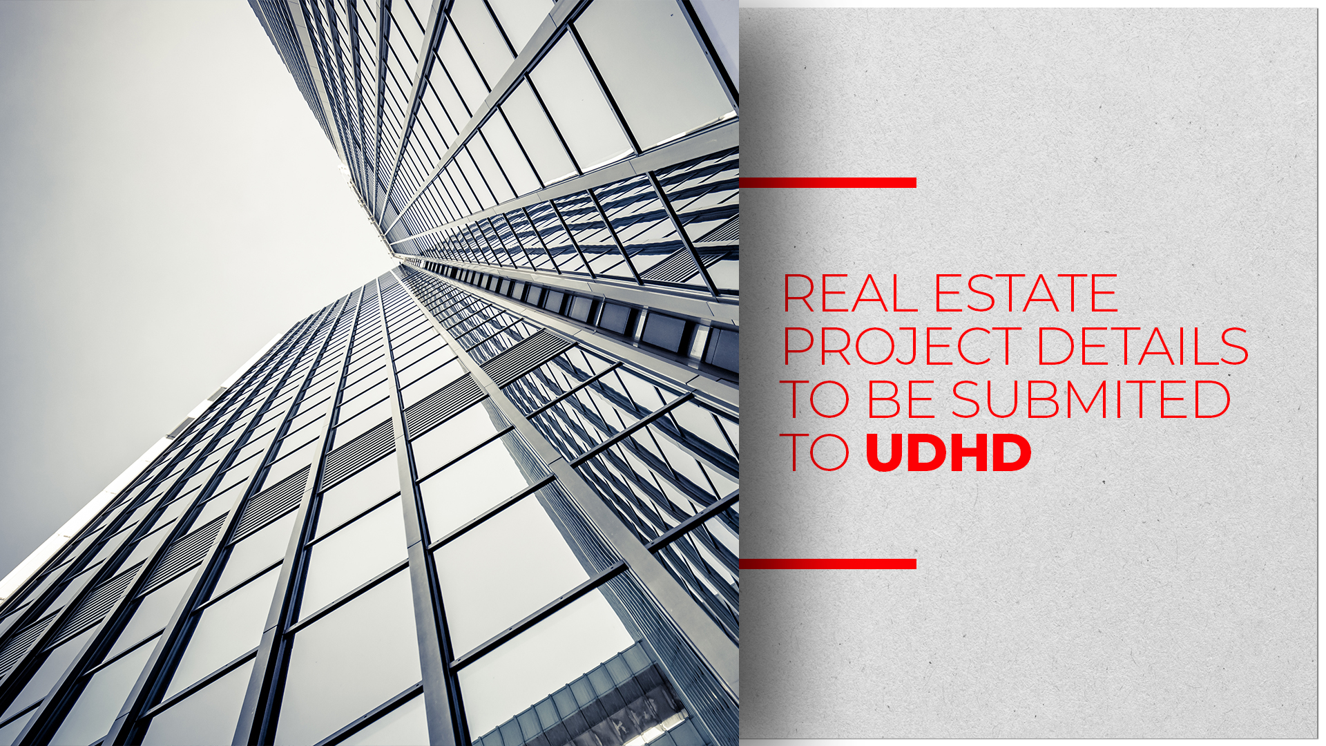 Submit list of ongoing real estate projects UDHD