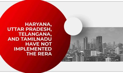 RERA Not Implemented In Haryana, Uttar Pradesh, Telangana And Tamil Nadu
