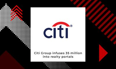 Citi Singapore to Invest USD 35 Million In Real Estate Portals