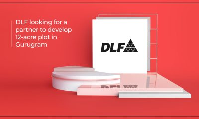 DLF hunts for a strategic partner to develop Gurugram's 12-acre plot