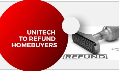 Unitech To Refund Buyer's Money For Failure To Give Possession