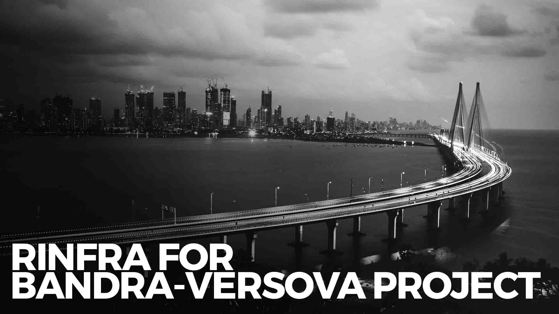 RInfra Signs MoU With MSRDC For Versova-Bandra Sea Link