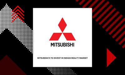 Mitsubishi's Maiden Investment In Indian Realty Market