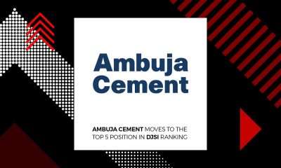 Ambuja Cement Among the Top 5 in Global DJSI Ranking 2018