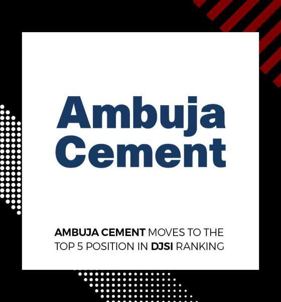 Ambuja Cement Among the Top 5 in Global DJSI Ranking 2018