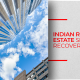Indian Real Estate Sector: The 2018 Story So Far