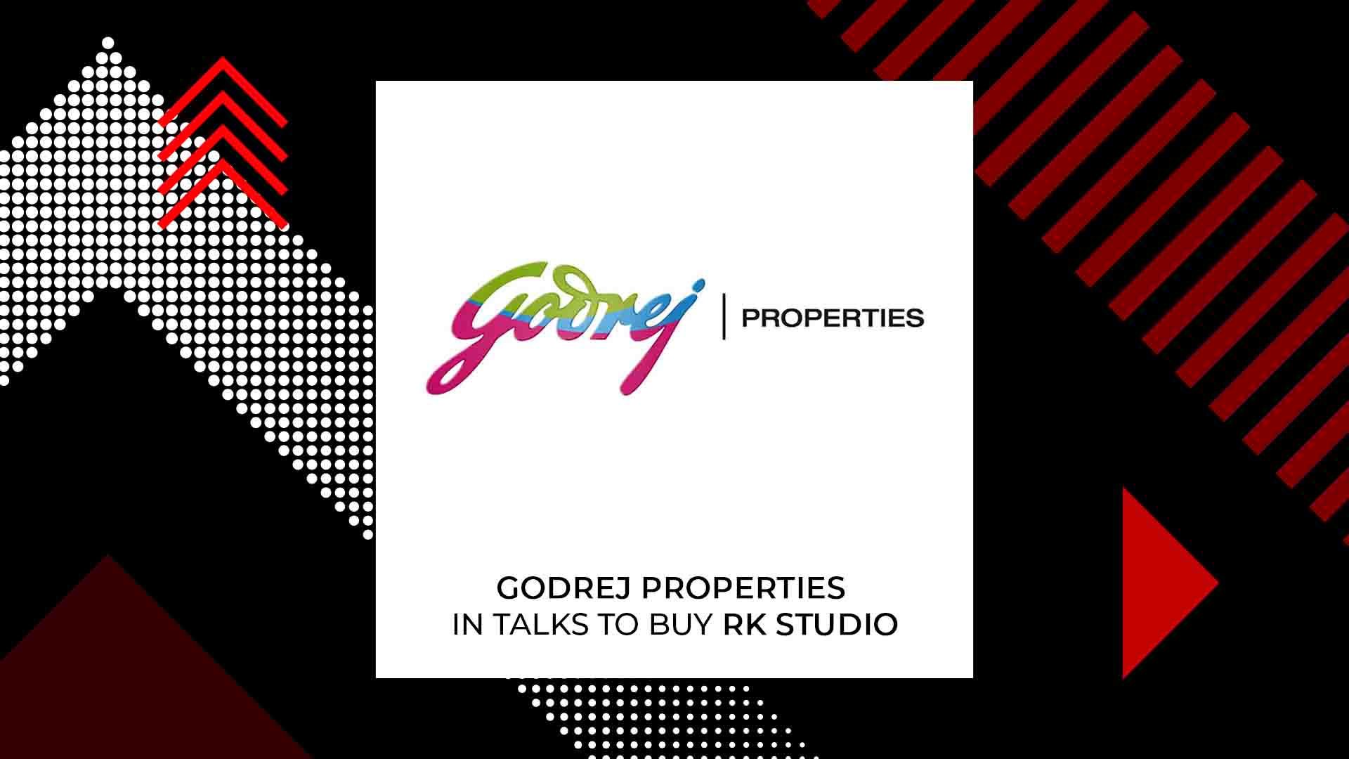 Godrej Properties To Be The Next Owners Of RK Studios?