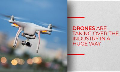 Drones are taking over the industry in a huge way