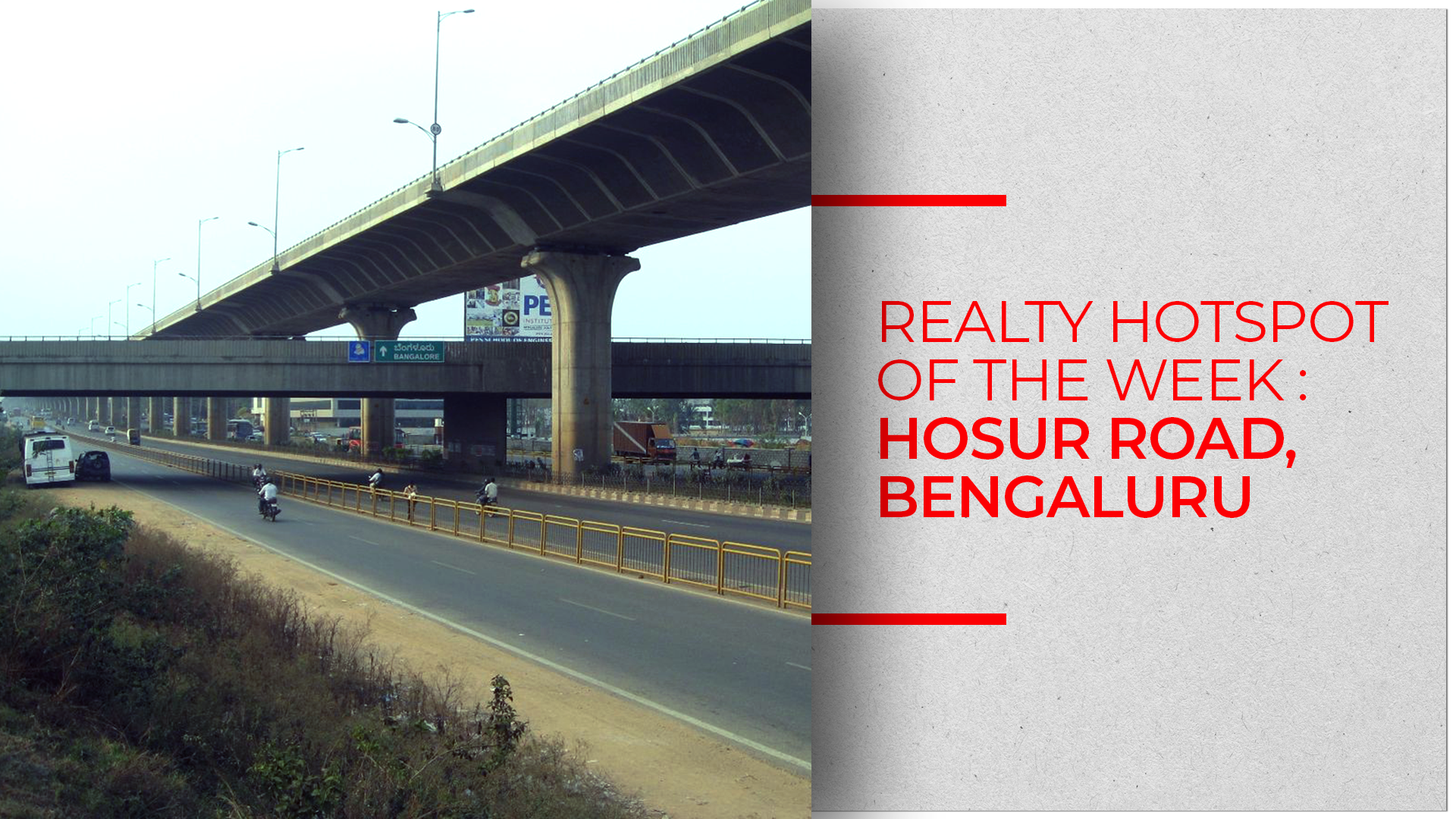 Realty Hotspot Of The Week: Hosur Road, Bengaluru