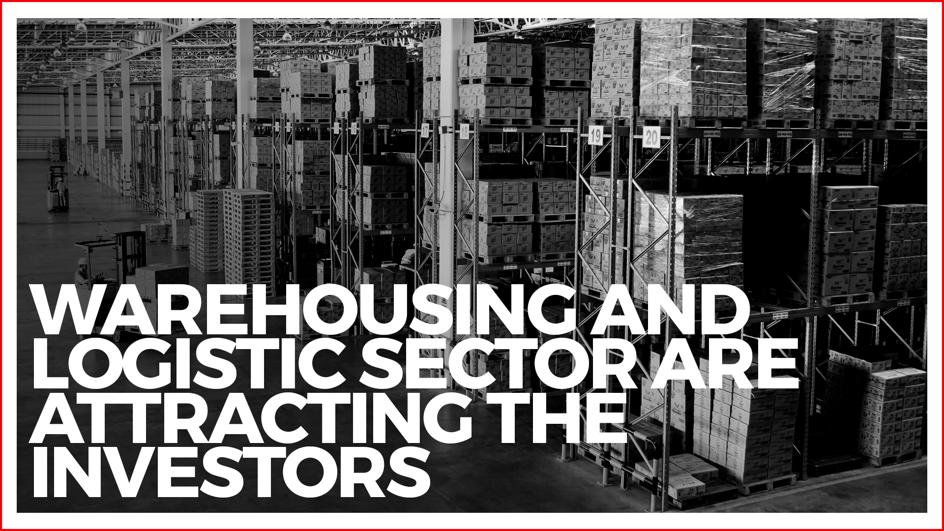 Potential growth in Warehousing and Logistic sector