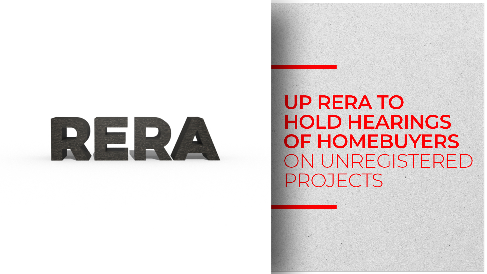UP RERA: Priority Hearings For Unregistered Projects Complaints