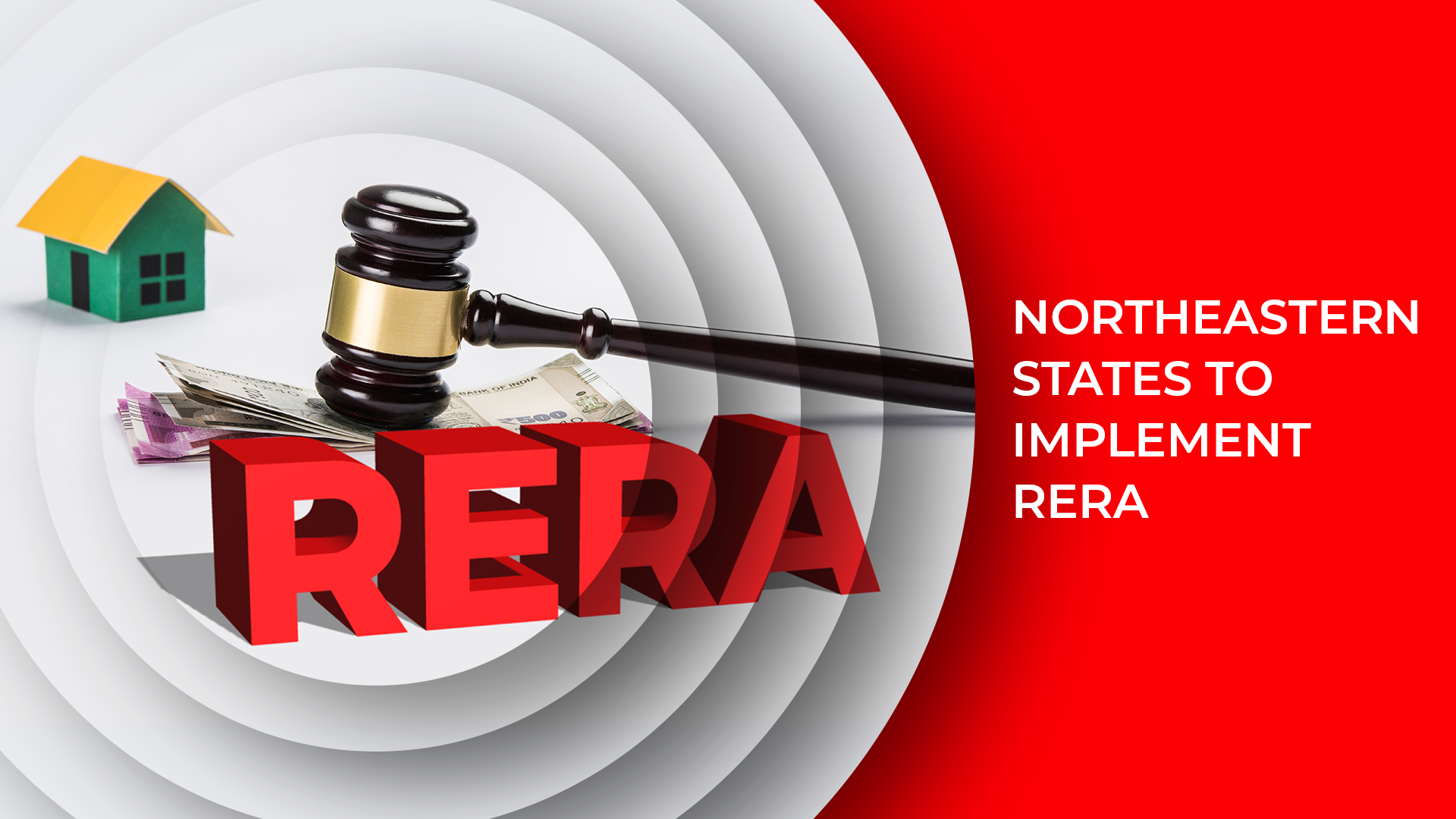 Six Northeastern States Finally Give Authorities Nod For RERA