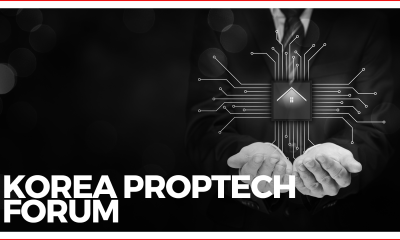 Korea Jumps Onto Proptech Bandwagon, Hosts First Domestic Summit