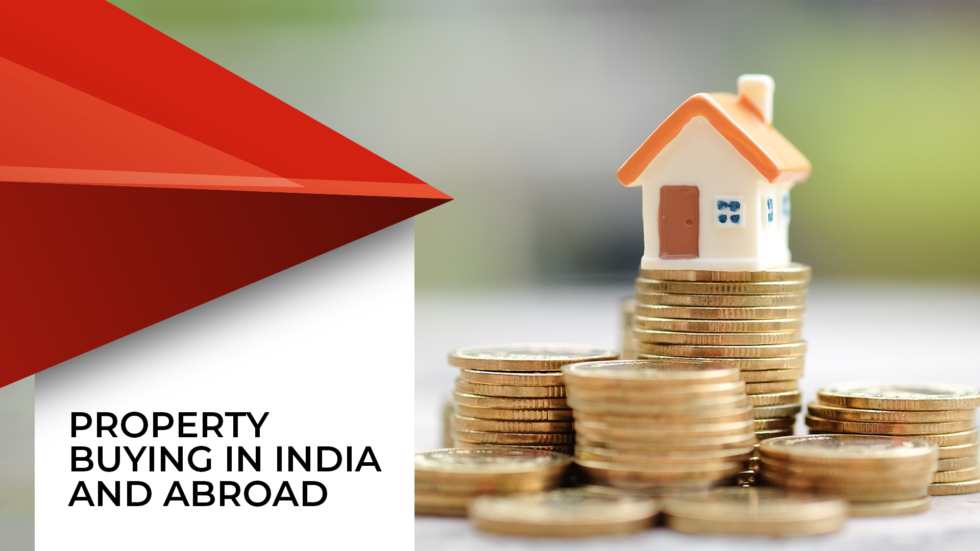 NRIs Buying Indian Property, And Indians Buying Property Abroad