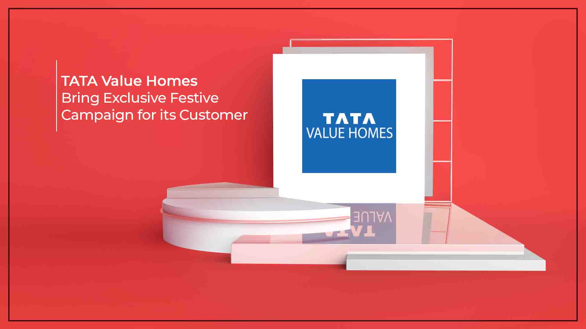 Tata Value Homes Partners With Its Customers This Diwali