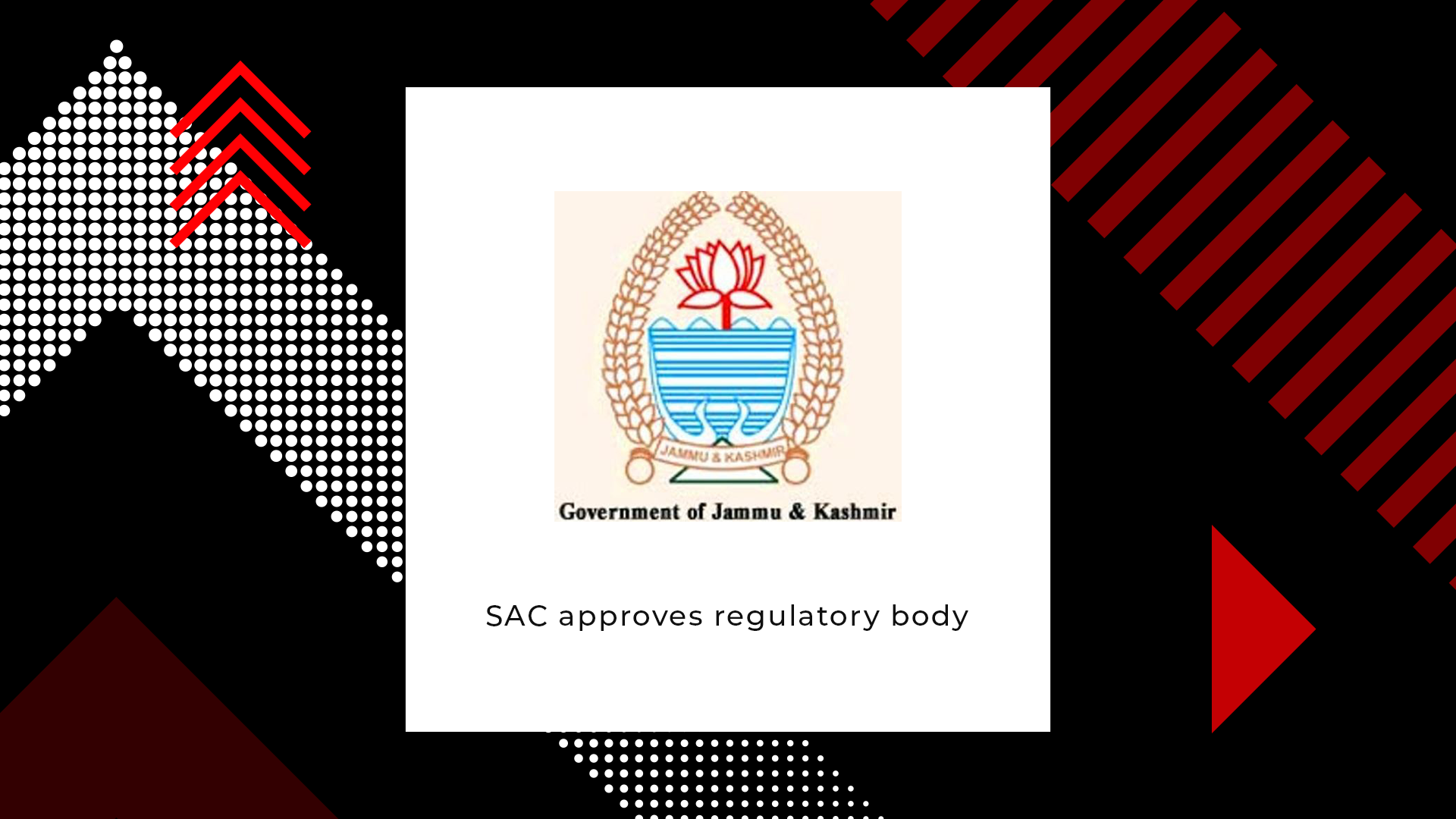 SAC approves regulatory body