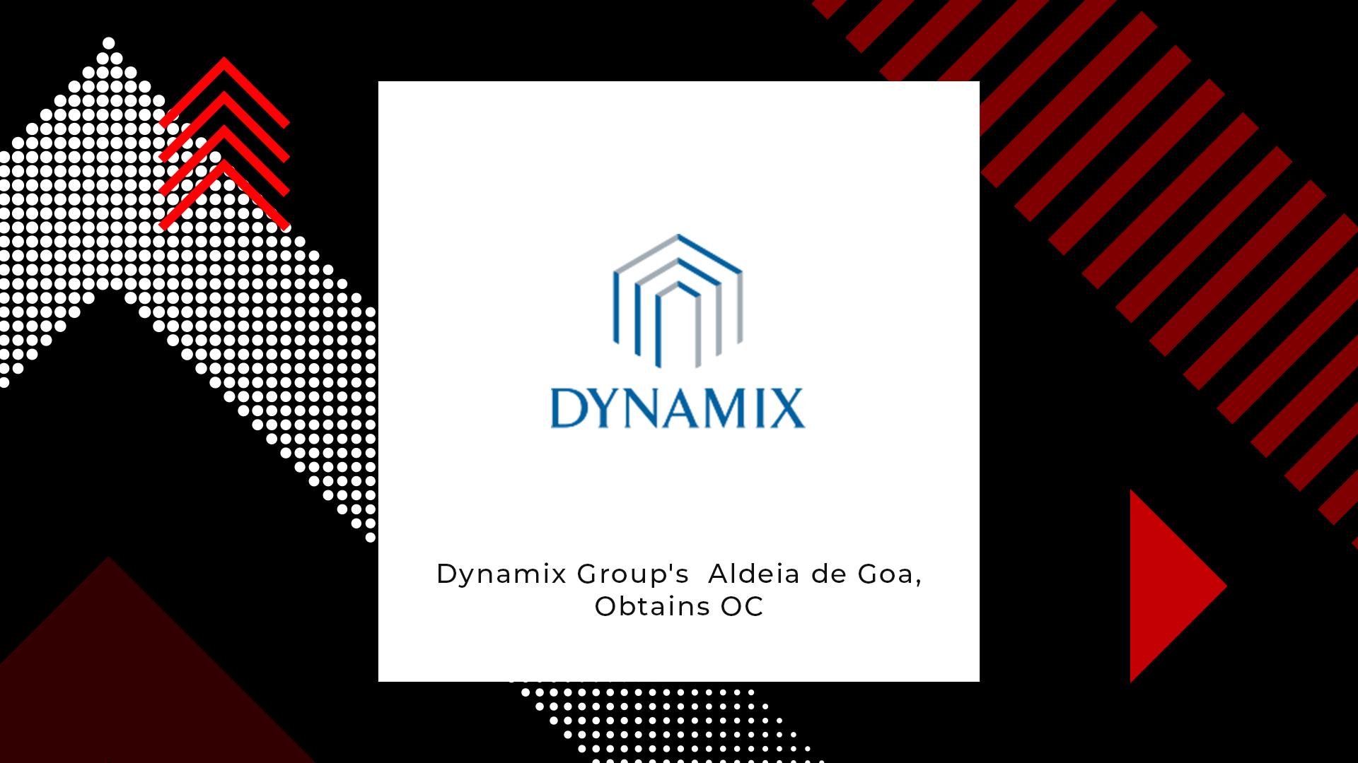The Dynamix Group's Aldeia de Goa, Obtains Occupancy Certificate