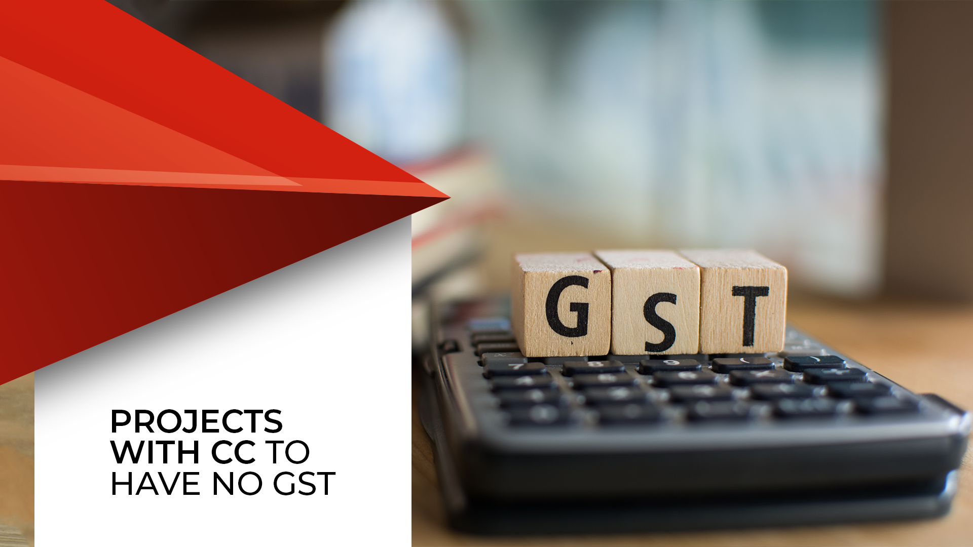 Buyers Exempted From GST Only On Homes With CC
