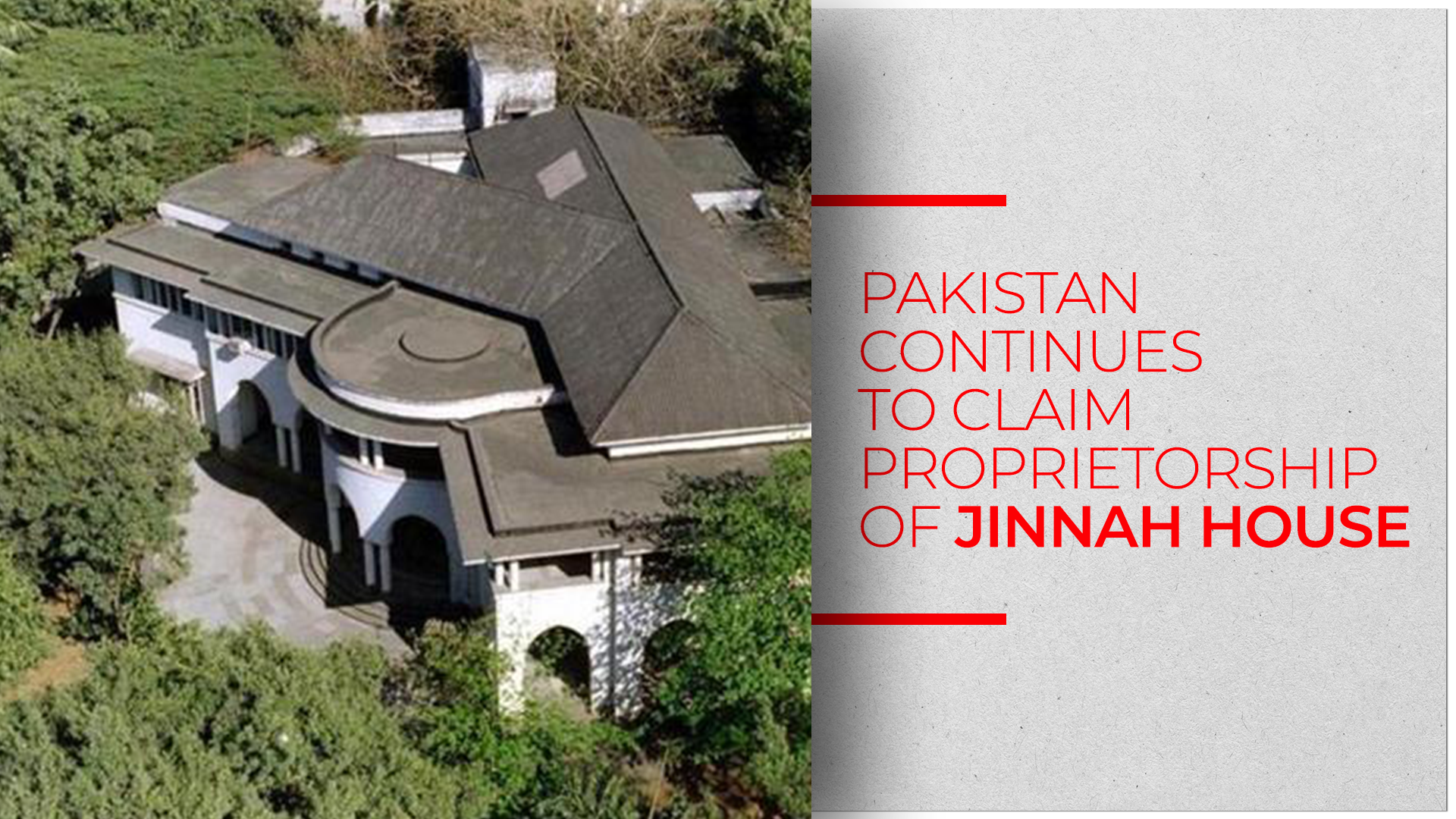 Indian MEA Quashes Pakistan's Ownership Claims On Jinnah House