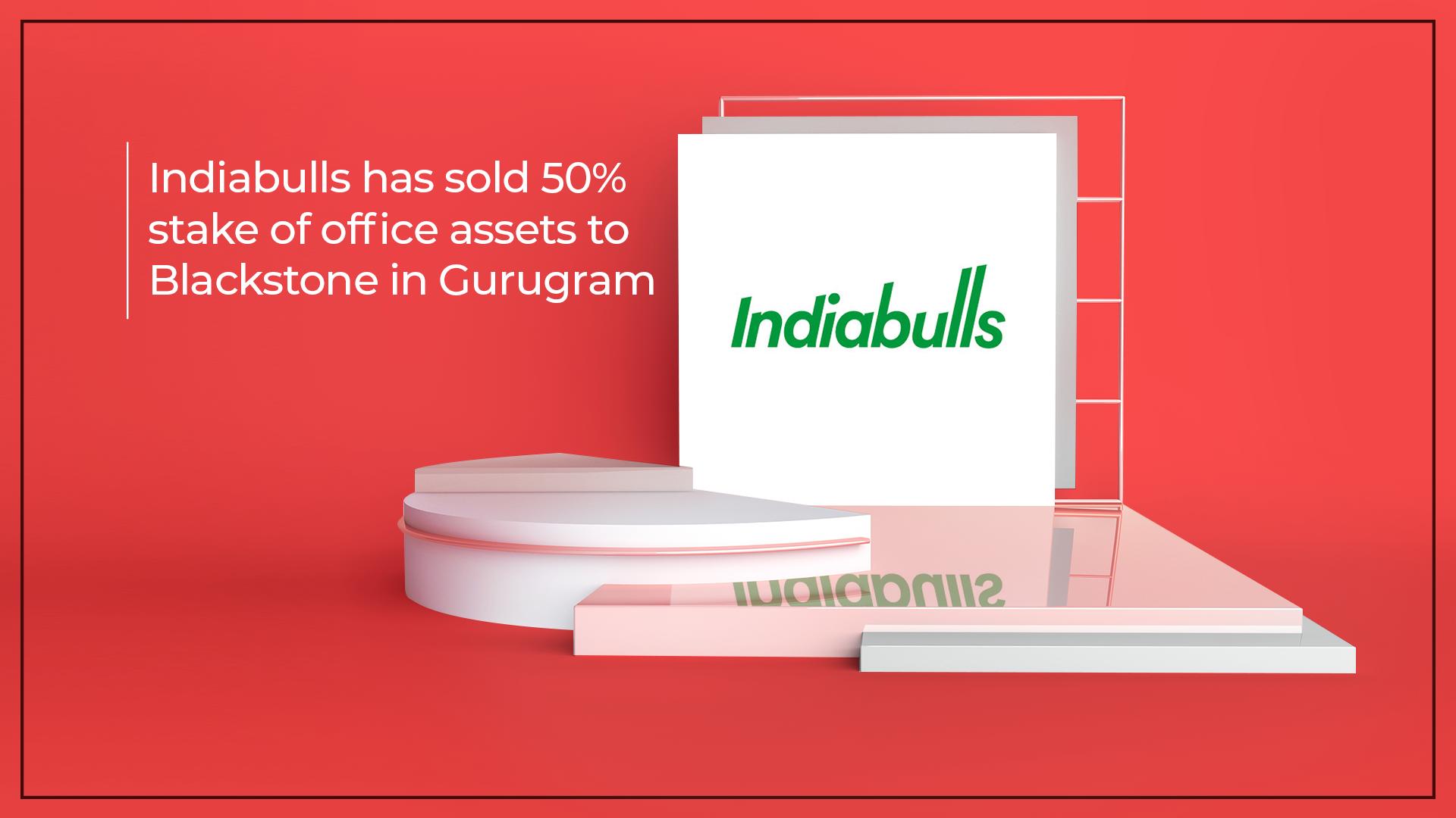 Blackstone Buys 50% Stake In Indiabulls' Gurugram Offices