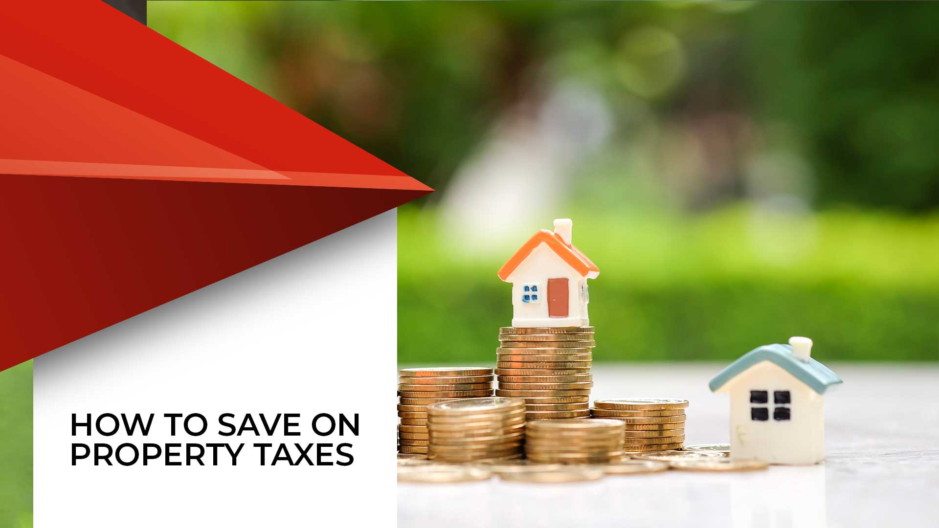 Taxes on Property Purchase And How to Save On Them