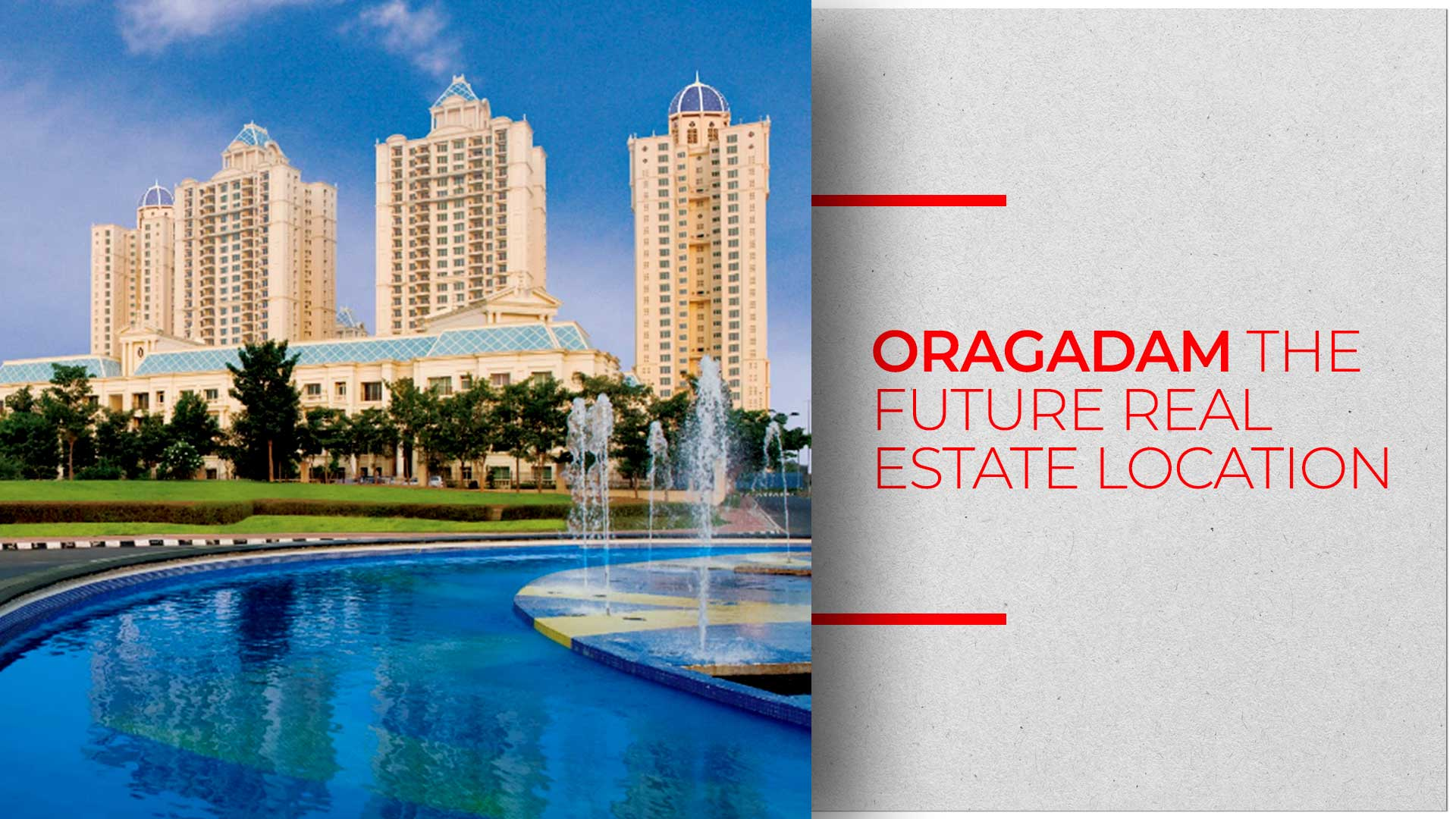 Oragadam Is the Future Perfect Real Estate Location in Chennai