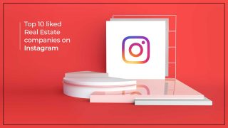 Top 10 Real Estate Brands That Dominated Instagram In 2018