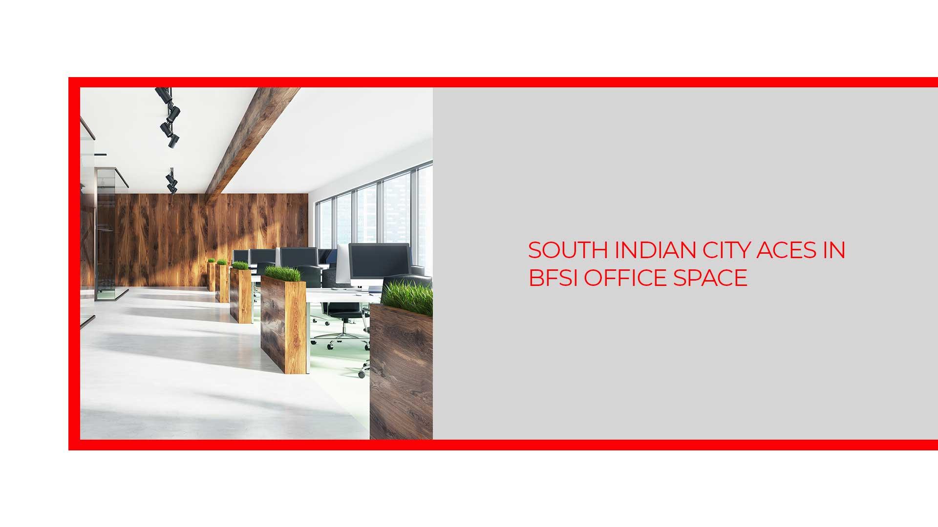 Bengaluru leads in acquiring BFSI office space in India