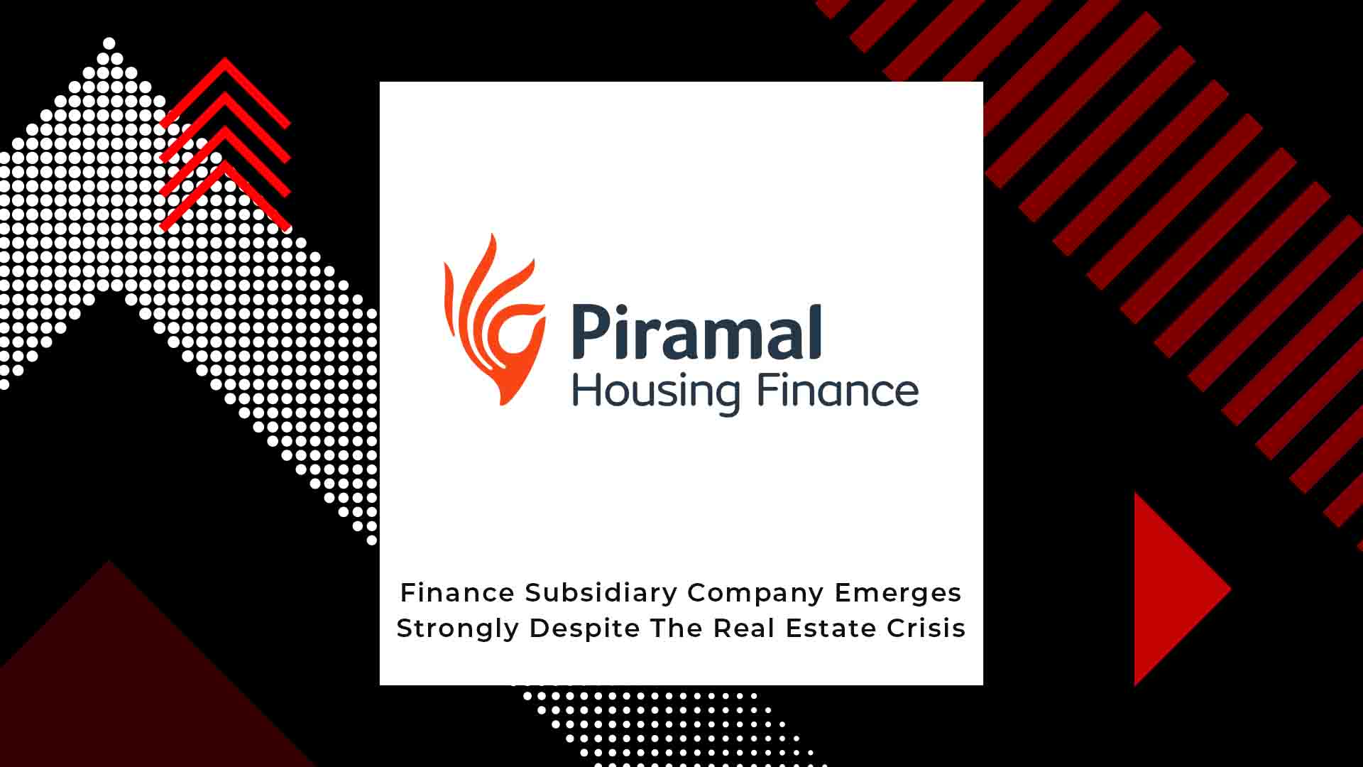 Piramal Capital And Housing Finance Raises Rs 4,000 Crores