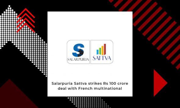 Salarpuria Pays Rs 100 Crores For Schneider's Bangalore Property